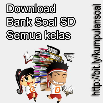Download Bank Soal Sd Kelas 6 Download Bank Soal Sd Smp Sma Snmptn Cpns