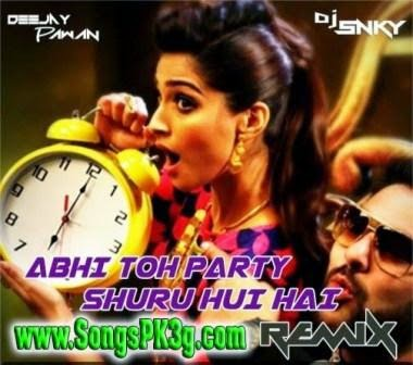 Abhi Toh Party (Remix) - DJ Snky & Pawan