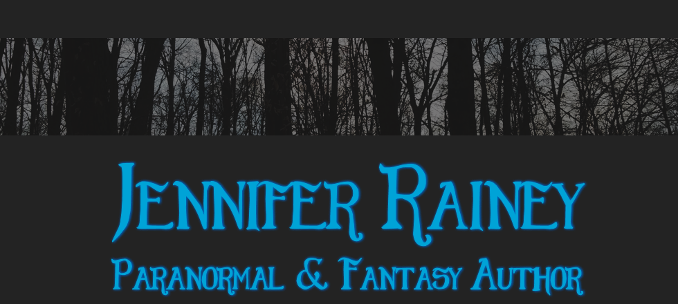 Jennifer Rainey: Paranormal and Fantasy Author