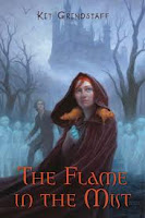 book cover of The Flame in the Mist by Kit Grindstaff
