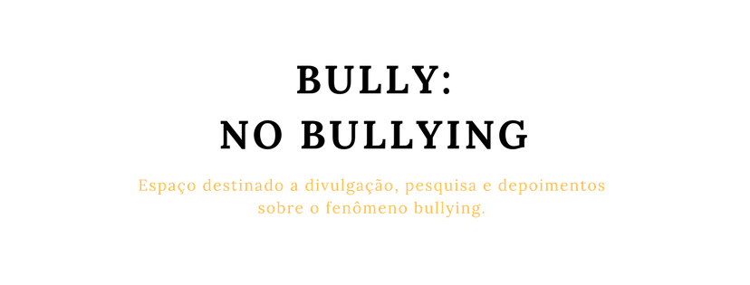 Bully: No Bullying