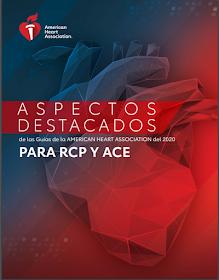 Aspectos Destacados de la actualización de las  Guias de la AHA para RCP y ACE de 2020