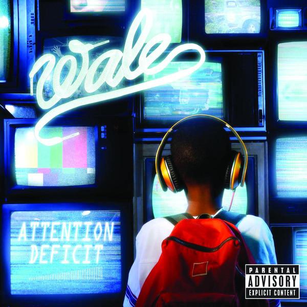 Wale - Attention Deficit (Bonus Track Version) Cover
