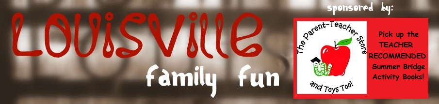 Louisville Family Fun Events &amp; Things to Do