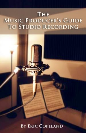 The Music Producer's Guide to Studio Recording