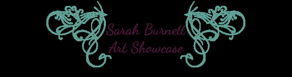 Sarah Burnett Art Showcase