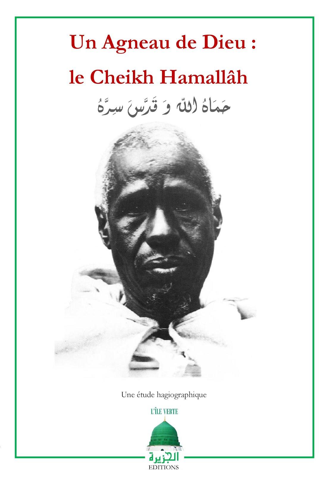 Al-Simsimah vous propose de lire : Un Agneau de Dieu : le Cheikh Hamallâh