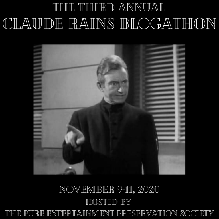 The Third Claude Rains Blogathon!