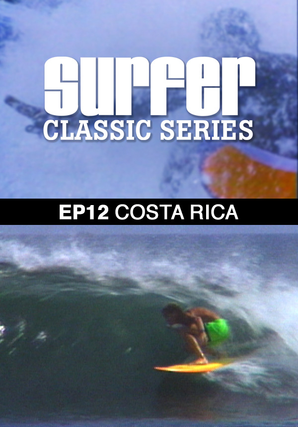 Surfer Magazine - Episode 12 - Costa Rica (1987)