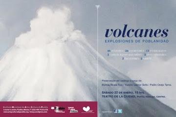 Volcanes, Explosiones de poblanidad.