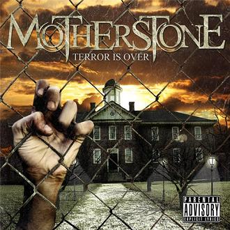 MotherStone - Terror Is Over (2010)