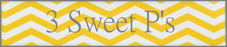 3 Sweet P's