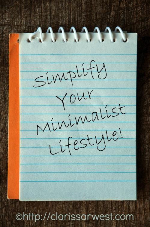 Simplify Your Minimalist Lifestyle