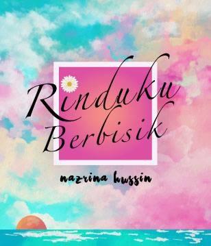 E-NOVEL: RINDUKU BERBISIK :)