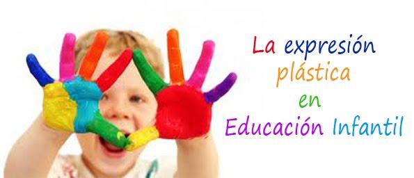 La expresión plástica en Educación Infantil