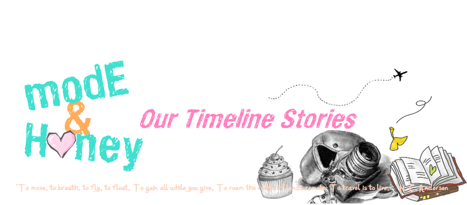 Mode and honey - our timeline stories
