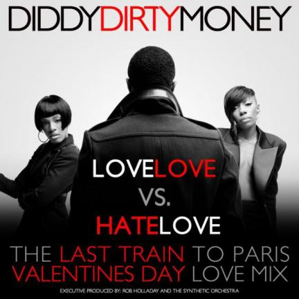 Mixtapes // Diddy Dirty Money – LoveLOVE vs HateLOVE