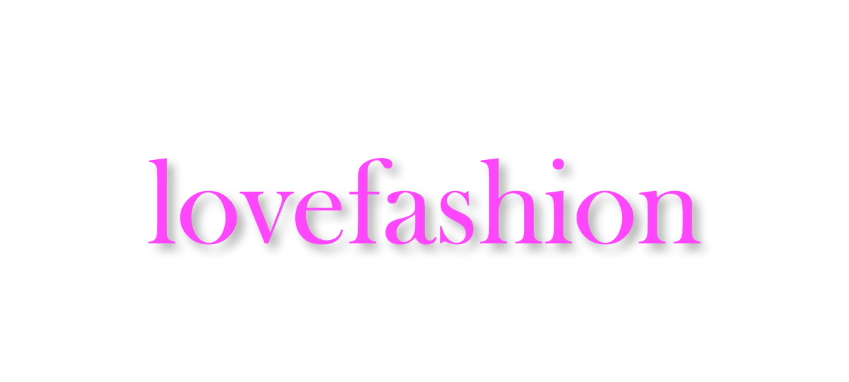 lovefashion