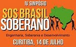 CURITIBA SEDIA O 4º SIMPÓSIO SOS BRASIL SOBERANO, EM JULHO [VÍDEO]