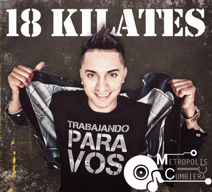 18 Kilates - Trabajando Para Vos (2015)