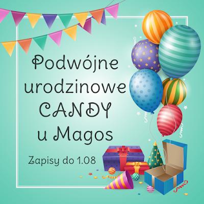 wygrałam Podwójne Urodzinowe Candy...