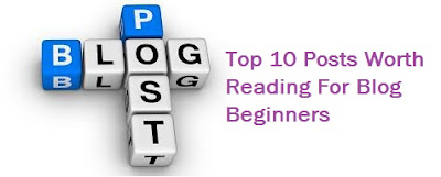 Top 10 useful posts for blog beginners