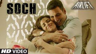SOCH NA SAKE Video AIRLIFT Akshay Kumar Nimrat Kaur Arijit Singh Tulsi Kumar T-Series