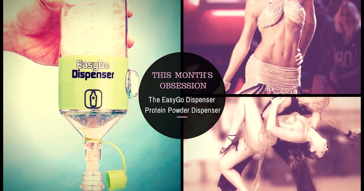 This Month's Obesession: The EasyGo Dispenser Protein Powder Dispenser