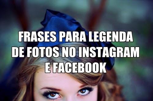Frases Para Legendas De Fotos Do Facebook