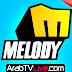 بث مباشر يوتيوب | قناة ميلودي Melody TV LIVE