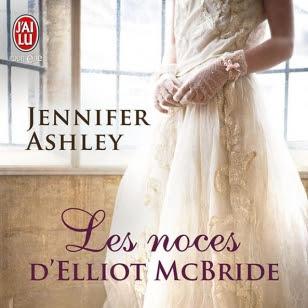 Les noces d'Elliot McBride de Jennifer Ashley