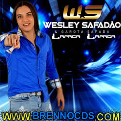 Wesley Safadão & Garota Safada - Lapada, Lapada 2013