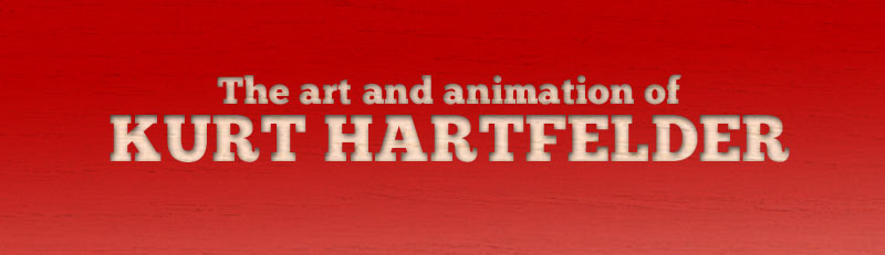 The Art and Animation of Kurt Hartfelder