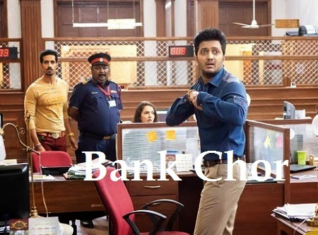 Upcoming Bollywood Bank Chor Hindi Film Story,Star-Cast,Promo and Release Dates Wiki