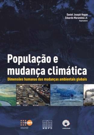 População e Mudança Climática: dimensões humanas das mudanças ambientais globais