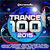 VA - Trance 100 2015 (Armada) [4CDs][MEGA][320Kbps]