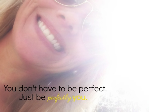 be perfectly you, be you, be free