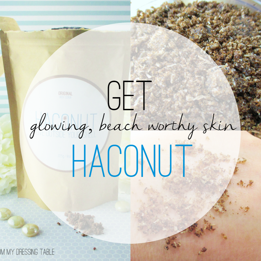 Haconut for Radiant Beach Worthy Skin Review notesfrommydressingtable.com