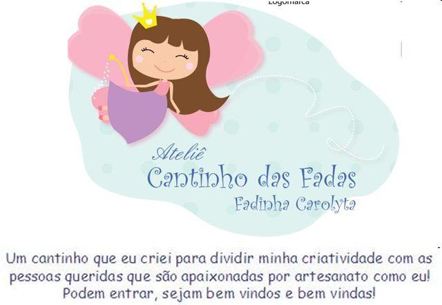Cantinho  das  Fadas                                       ***Fadinha Carolyta***
