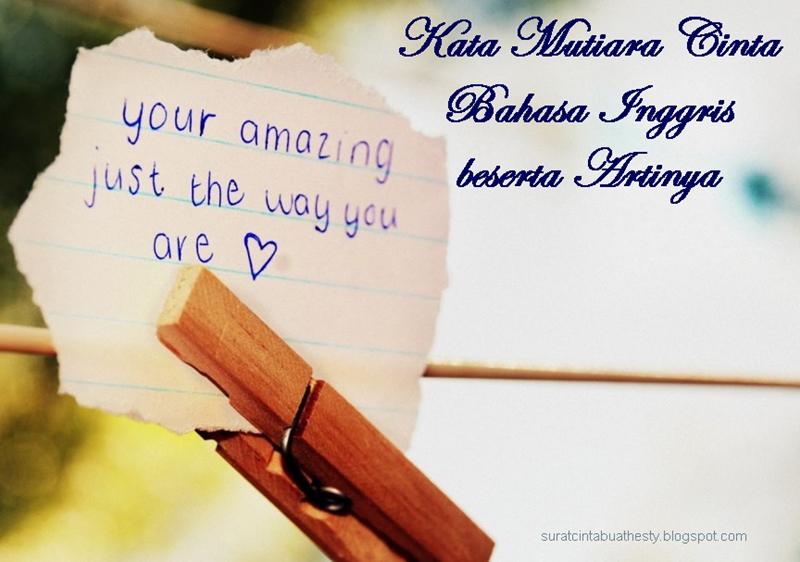 Kata Mutiara Cinta Bahasa Inggris Dan Artinya Love N Lifestyle