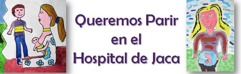 Queremos Parir en el Hospital de Jaca
