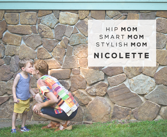 Hip Mom, Smart Mom, Stylish Mom: Nicolette Gawthrop
