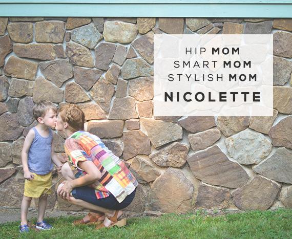 Hip Mom, Smart Mom, Stylish Mom: Nicolette Gawthrop