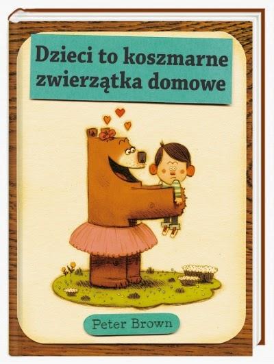 http://nk.com.pl/dzieci-to-koszmarne-zwierzatka-domowe/2140/ksiazka.html#.VORGPCyK_Zs