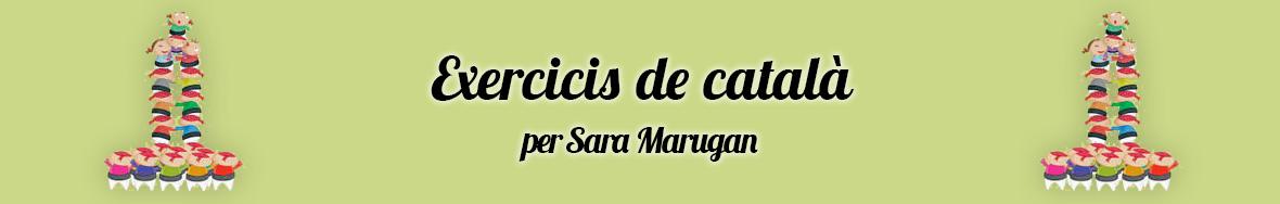 Exercicis de català per Sara Marugan