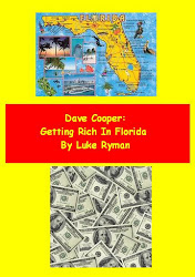 Dave Cooper: Getting Rich In Florida