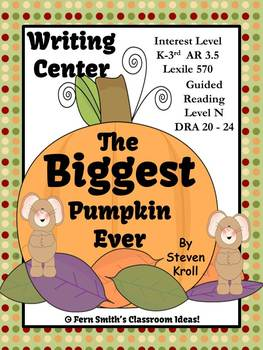 Fern Smith's The Biggest Pumpkin Ever Writing Center for Common Core