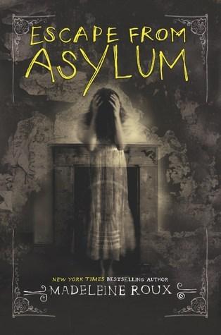 Los Mil Libros El Universo De Quot Asylum Quot De Madeleine Roux
