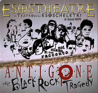 """AL CORALLO DEBUTTA """"ANTIGONE, THE BLACK ROCK TRAGEDY"""" DI ESOSTHEATRE"""