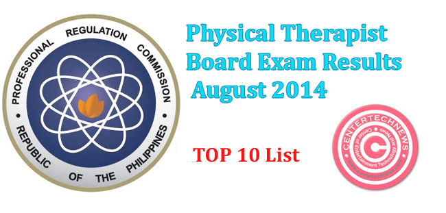 Top 10: Physical Therapist Board Exam Results August 2014 Topnotchers List